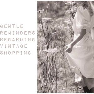 Gentle Reminders Regarding Vintage Shopping